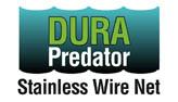 Dura Predator Stainless Wire Net